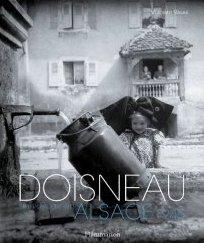 Robert Doisneau - Un voyage en Alsace, 1945